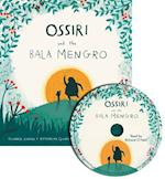 Ossiri and the Bala Mengro Softcover and CD (Child's Play Library)