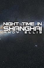 Night Time in Shanghai af Andy Ellis