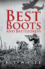 Best Boots and Battledress af Kit White