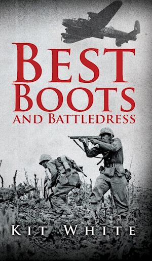 Bog, hardback Best Boots and Battledress af Kit White