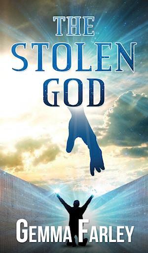 Bog, hardback The Stolen God af Gemma Farley