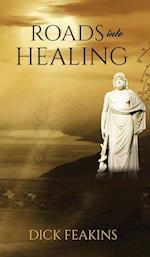Roads into Healing