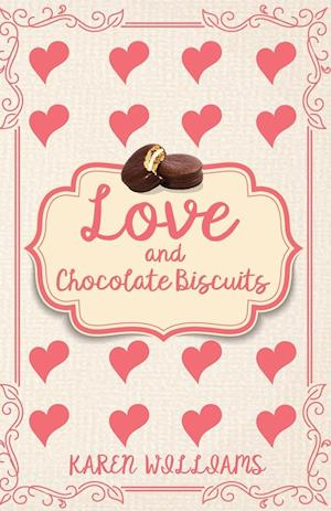 Love and Chocolate Biscuits