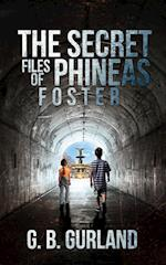 The Secret Files of Phineas Foster af G. B. Gurland