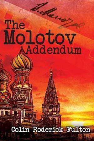 Bog, paperback The Molotov Addendum af Colin Roderick Fulton