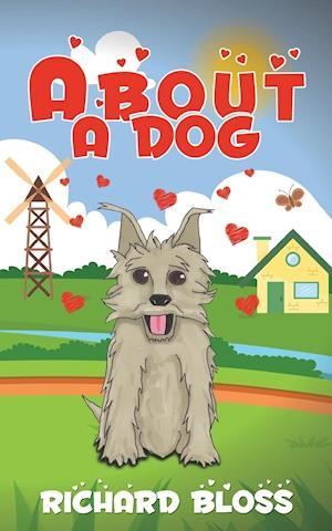 Bog, paperback About a Dog af Richard Bloss