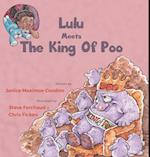 Lulu Meets the King of Poo