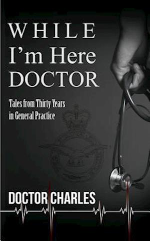 Bog, paperback While I'm Here, Doctor