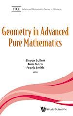 Geometry in Advanced Pure Mathematics (Ltcc Advanced Mathematics Series, nr. 4)