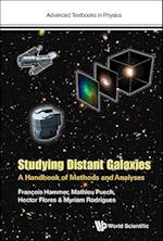 Studying Distant Galaxies: A Handbook of Methods and Analyses (Advanced Textbooks in Physics)