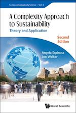 Complexity Approach To Sustainability, A: Theory And Application (Second Edition) af Angela Espinosa, Jon Walker