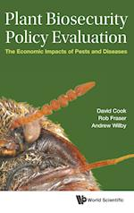 Plant Biosecurity Policy Evaluation: The Economic Impacts of Pests and Diseases