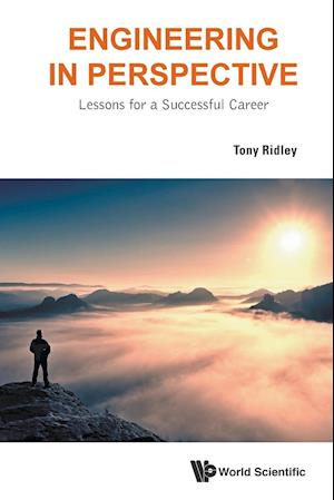 Bog, paperback Engineering in Perspective: Lessons for a Successful Career af Tony Ridley