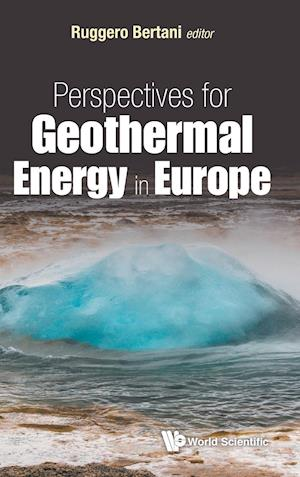 Bog, hardback Perspectives for Geothermal Energy in Europe af Ruggero Bertani