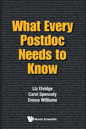 Bog, paperback What Every Postdoc Needs to Know af Emma Williams, Carol Spencely, Liz Elvidge