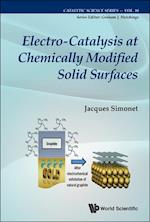 Electro-catalysis At Chemically Modified Solid Surfaces af Jacques Simonet