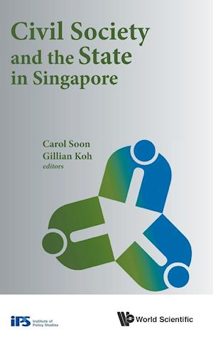 Bog, hardback Civil Society and the State in Singapore af Gillian Koh