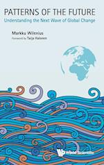 Patterns of the Future: Understanding the Next Wave of Global Change