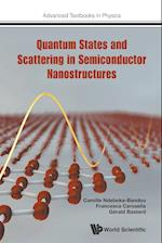 Quantum States and Scattering in Semiconductor Nanostructures (Advanced Textbooks in Physics)