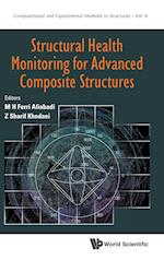 Structural Health Monitoring For Advanced Composite Structures (Computational and Experimental Methods in Structures, nr. 8)