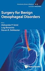 Surgery For Benign Oesophageal Disorders (Introductory Series in Medicine, nr. 3)