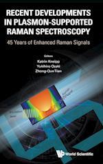 Recent Developments in Plasmon-Supported Raman Spectroscopy