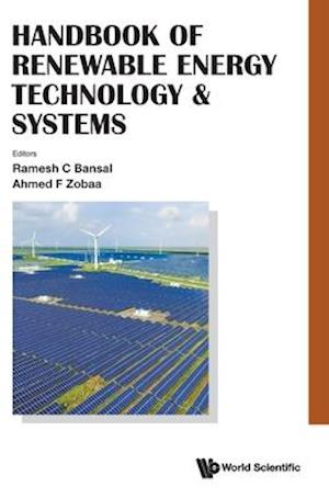 Handbook of Renewable Energy Technology and Systems