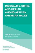 Health, Crime and Punishment of African American Males (RESEARCH IN RACE AND ETHNIC RELATIONS)