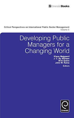 Bog, hardback Developing Public Managers for a Changing World af John Diamond