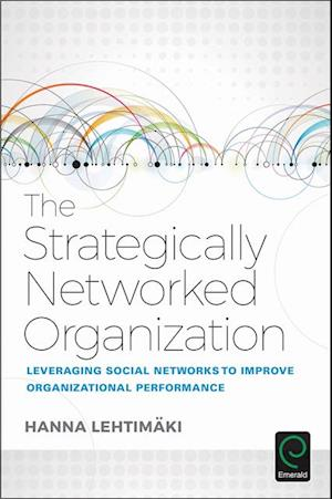 Strategically Networked Organization af Hanna Lehtimaki