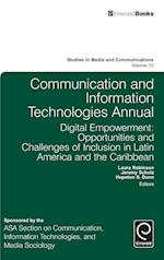 Communication and Information Technologies Annual (Studies in Media and Communications, nr. 12)