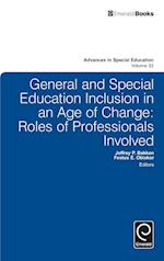 General and Special Education Inclusion in an Age of Change (ADVANCES IN SPECIAL EDUCATION, nr. 32)