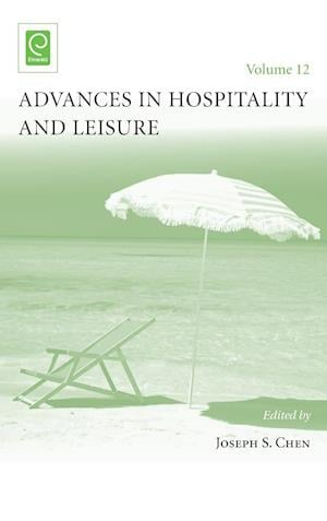 Bog, hardback Advances in Hospitality and Leisure af Joseph S. Chen
