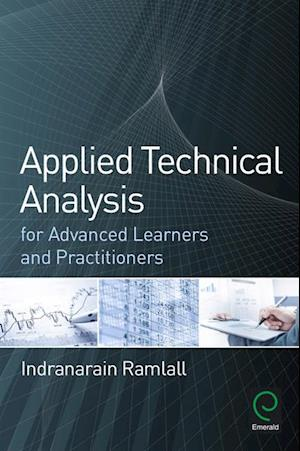 Applied Technical Analysis for Advanced Learners and Practitioners af Indranarain Ramlall