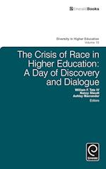 The Crisis of Race in Higher Education (Diversity in Higher Education, nr. 19)