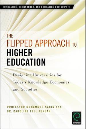 Flipped Approach to Higher Education af Caroline Fell Kurban, Muhammed Sahin