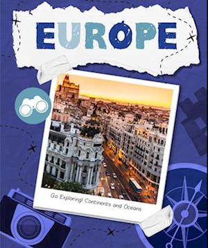 Go Exploring! Continents and Oceans: Europe