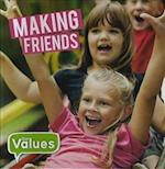 Making Friends (Our Values)