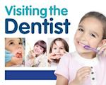 Visiting the Dentist (First Experiences)