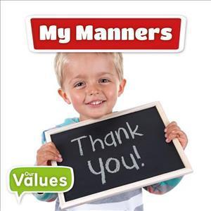 Our Values: My Manners