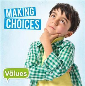 Our Values: Making Choices