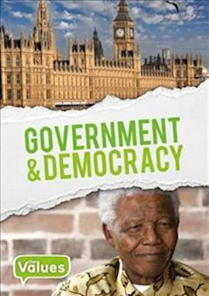 Our Values: Government and Democracy