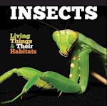 Insects (Living Things and Their Habitats)