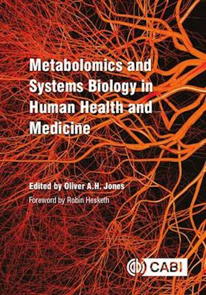 Metabolomics and Systems Biology in Human Health and Medicine