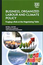Business, Organized Labour and Climate Policy