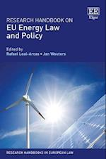 Research Handbook on Eu Energy Law and Policy (Research Handbooks in European Law Series)