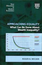 Approaching Equality (New Directions in Modern Economics Series)