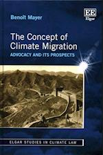 The Concept of Climate Migration (Elgar Studies in Climate Law Series)