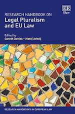 Research Handbook on Legal Pluralism and Eu Law (Research Handbooks in European Law Series)