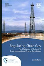 Regulating Shale Gas (Leuven Global Governance Series)